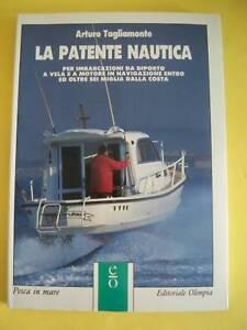 TAGLIAMONTE*LA PATENTE NAUTICA.EDITORIALE OLIMPIA.1989