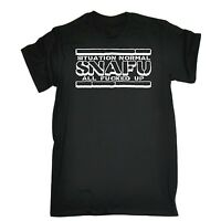 Situation Normal Snafu Funny Joke Humour Comedy T-SHIRT Birthday for him her