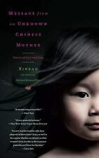 Message from an Unknown Chinese Mother : Stories of Loss and Love by Xinran...