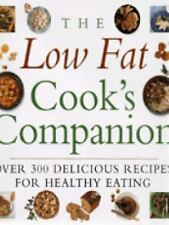 The Low Fat Cook's Companion: Over 300 Delicious Recipes for Healthy Eating  Ha