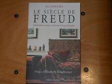 Le siècle de Freud d'Eli ZARETSKY  édit. Albin Michel  Comme neuf Bonne affaire