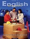 English No Problem! Book 3: Language for Home, School, Work, and Community, Myer