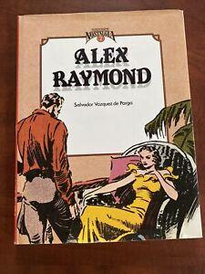ALEX RAYMOND. Salvador Vazquez de Parga. SPANISH. Hardcover