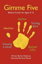 Gimme Five: Biblical Truths for Ages 9-12 by Robinson, Ann -Paperback