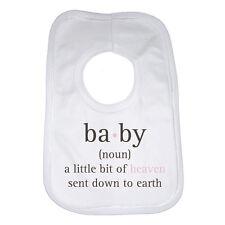 Baby (noun) – a Little Bit of Heaven Sent Down to Earth - Baby Bib - Unisex