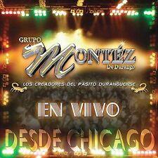En Vivo Desde Chicago by Grupo Montéz de Durango (CD)