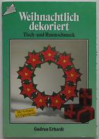 TOPP : Weihnachtlich dekoriert / Tisch- und Raumschmuck