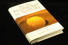 First Edition The New Economy of Nature - Ellison, Katherine, Daily, Gretchen Is