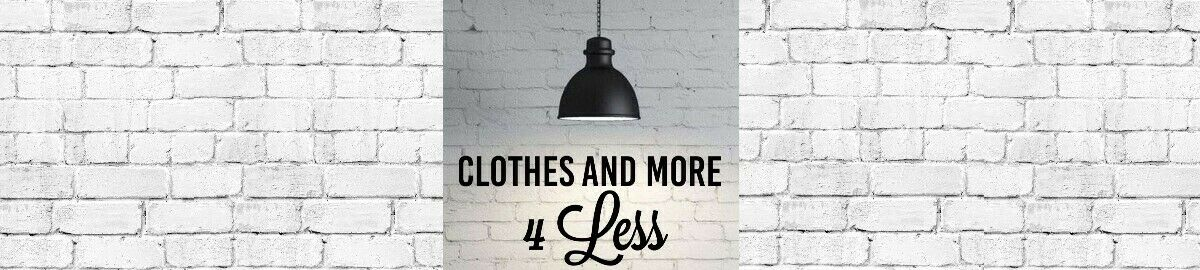 Clothes and More 4 Less