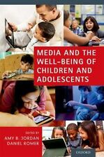 Media and the Well-Being of Children and Adolescents (2014, Paperback)