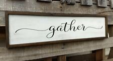 FARMHOUSE wood sign GATHER sign kitchen wooden rustic country fixer upper large