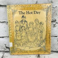 The Hot Day By Sheila Greenwald Illustrated ExLibrary Hardback Vintage 1972