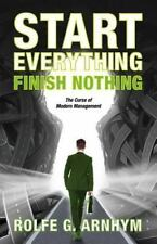Start Everything Finish Nothing : The Man Who Moved the Army-Navy Game by...