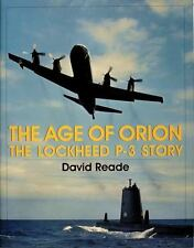Book - The Age of Orion: The Lockheed P-3 Story by David Reade