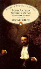 Lord Arthur Savile's Crime and other Stories (Penguin Popular Classics) Complete