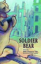 Soldier Bear by Bibi Dumon Tak (2011, Hardcover)