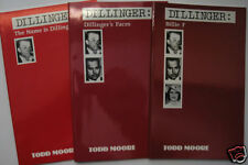 DILLINGER: Volumes 1, 2, and 3, by Todd Moore (1st Ed.)