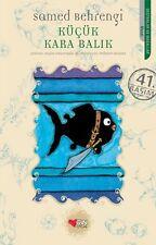 """"""" KUCUK KARA BALIK -  Samed Bahrengi """"  Klasik Cocuk Kitabi """"Turkce"""" 2016"""