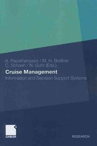 Cruise Management: Information and Decision Support Systems: 2012 by Springer...