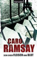 Sein eigen Fleisch und Blut von Caro Ramsay (2012, Taschenbuch) UNGELESEN