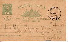 Portugal Monarquia Entero postal circulado Chavez Barcelona año 1897 (DD-461)