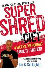 Super Shred: The Big Results Diet: 4 Weeks
