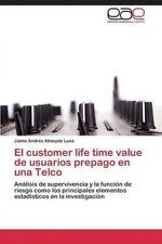 El customer life time value de usuarios prepago en una Telco: Análisis de superv