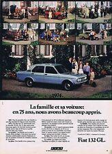 PUBLICITE ADVERTISING 215 1974 FIAT 132 GL automobile