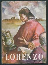 LORENZO IL MAGNIFICO + UTET + LORENZO DE MEDICI + LE GRANDI SIGNORIE + 1946