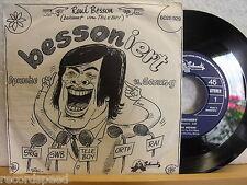 """7"""" Single - RENE BESSON - Bessoniert - Prosciutto Crudo - Schnautz Records SUI"""