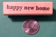 Happy New Home - Rubber Stamp, wood mounted