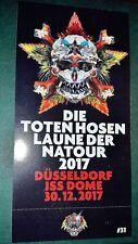 Die Toten Hosen Ticket 30.12.2017 Düsseldorf ISS Dome Innenraum Stehplatz