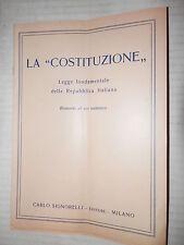 LA COSTITUZIONE Legge fondamentale della Repubblica Italiana Carlo Signorelli di