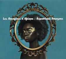 LES AMAZONES D'AFRIQUE – RÉPUBLIQUE AMAZONE (NEW/SEALED) CD
