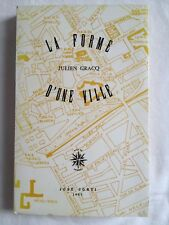 La Forme D'une Ville - Julien Gracq | LITTERATURE
