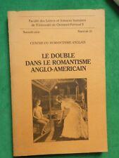LE DOUBLE DANS LE ROMANTISME ANGLO AMERICAN CENTRE ROMANTISME ANGLAIS F19