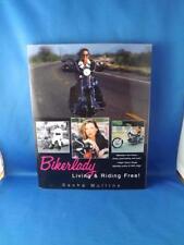 BIKER LADY LIVING  RIDING FREE BOOK SASHA MULLINS 2003 MOTORCYCLE HARLEY PICTURE