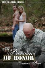 The Soldier: The Passions of Honor by Lorraine Britt (2014) 170313