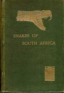 Fitzsimons, F W  THE SNAKES OF SOUTH AFRICA - THEIR VENOM AND THE TREATMENT OF S