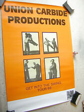 UNION CARBIDE PRODUCTIONS Get Into The Swing TOUR 93 POSTER (A1), GEROLLT