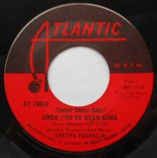 ARETHA FRANKLIN Since You've Been Gone NM- CANADA 1968 NORTHERN SOUL FUNK 45