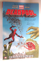 Deadpool Vol. 1 Dead Presidents NEW Marvel Graphic Novel Comic Book