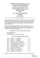 Football Programme>SWINDON TOWN v S.V.RODA J.C.KERKRADE (HOLLAND) Aug 1979