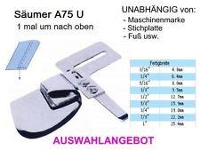Säumer A75U Breite zur AUSWAHL 1 mal rauf, UNIVERSALL passend