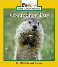 Groundhog Day (Rookie Read-About Holidays)-ExLibrary