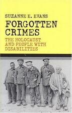 Forgotten Crimes : The Holocaust and People with Disabilities by Suzanne E. Evan