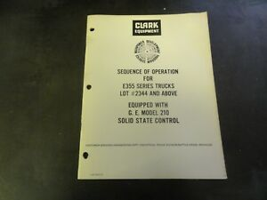 Clark Sequence of Operation for E355 Series Trucks Book Manual