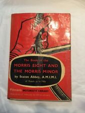 VINTAGE PITMANS BOOK OF THE MORRIS EIGHT AND THE MORIS MINOR
