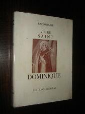VIE DE SAINT-DOMINIQUE - Lacordaire 1931