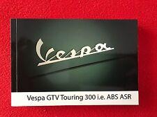 OEM Vespa GTV Touring 300i.e.  ABS ASR Owner Manual Part Number 1Q000343